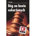 Bóg na ławie oskarżonych [e-book]