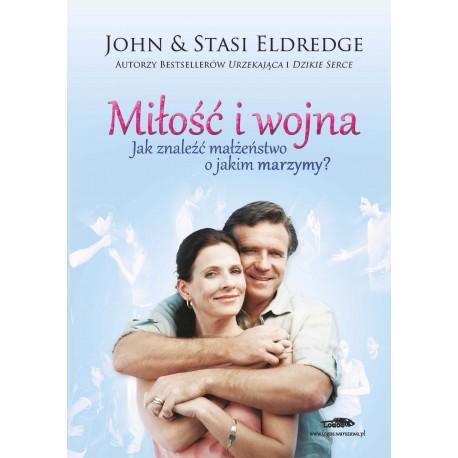 Miłość i wojna -  Jak znaleźć małżeństwo o jakim marzymy? [oprawa miękka] - okładka awers