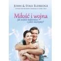 Miłość i wojna -  Jak znaleźć małżeństwo o jakim marzymy? [oprawa miękka]